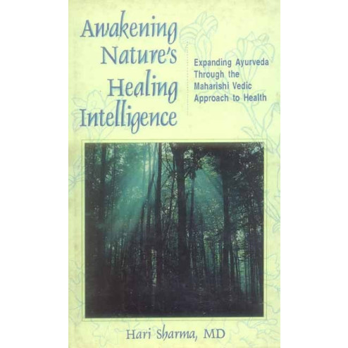 Awakening Natures Healing Intelligence (MLBD)
