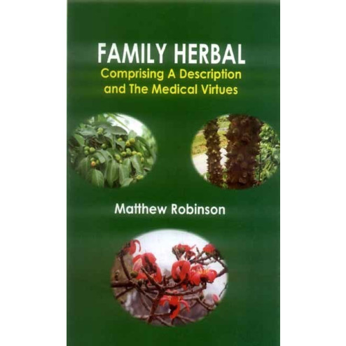 Family Herbal by Matthew Robinson