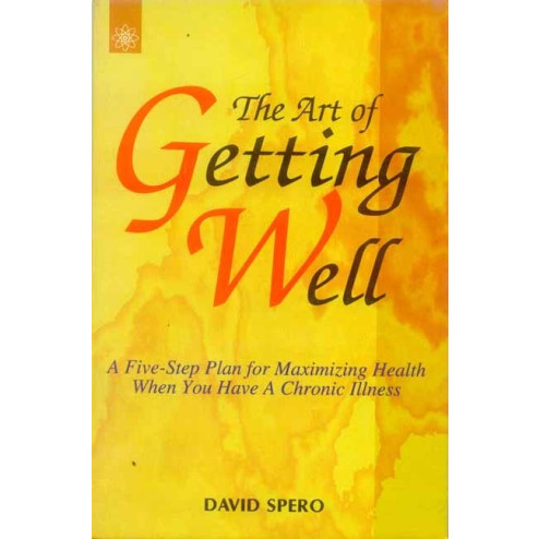 The Art of Getting Well By Devid Spero