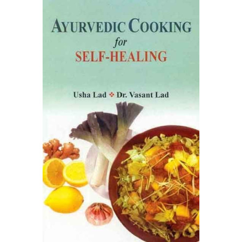 Ayurvedic Cooking for Self-Healing (MLBD)