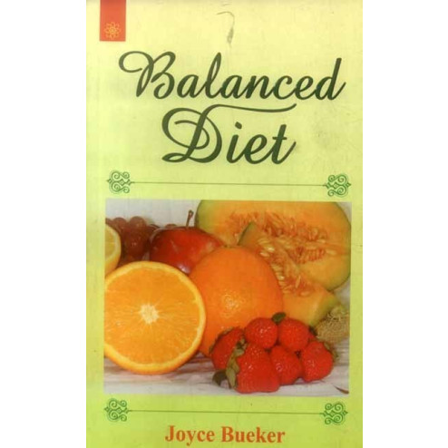 Balanced Diet By Joyce Bueker